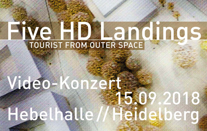 Five HD Landings - Video-Konzert 15.09.2018